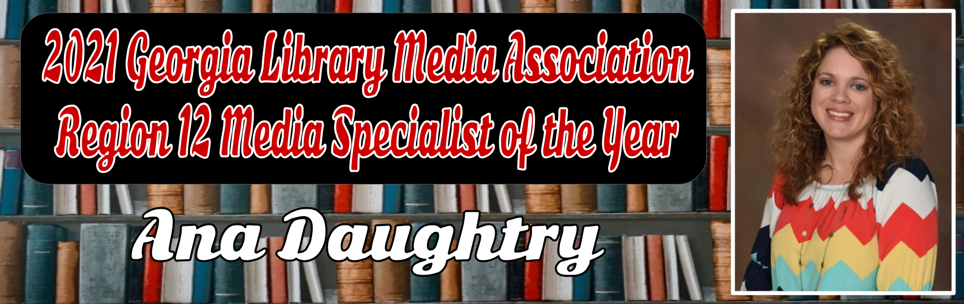 Media Specialist of the Year
